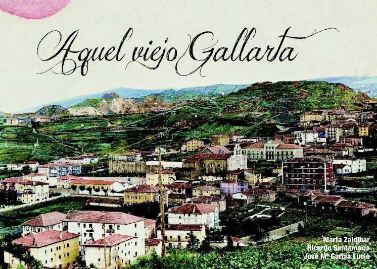 """El Centro Trueba y el Ayuntamiento de Abanto editan el libro """"Aquel Viejo Gallarta"""""""