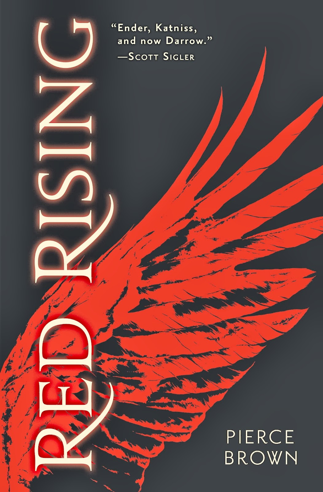Red Rising By Pierce Brown Published By Del Rey €� Random House Hardcover:  9780345539786 Ebook: 9780345539793