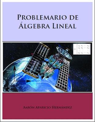 PROBLEMARIO DE ALGEBRA LINEAL - Aaron Aparicio Hernandez