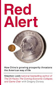 Red Alert: How China&#39;s Growing Prosperity Threatens the American Way of Life