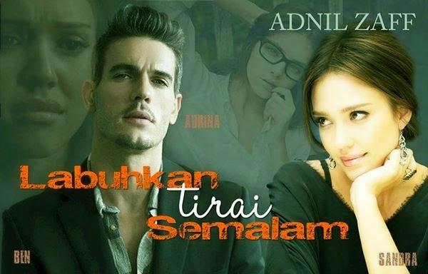 http://adnilzaff1981.blogspot.com/2014/12/prolog-labuhkan-tirai-semalam.html