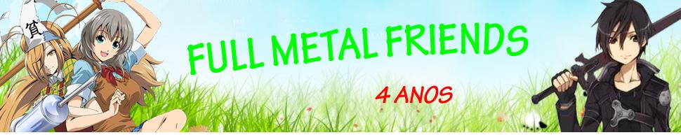 Full Metal Friends