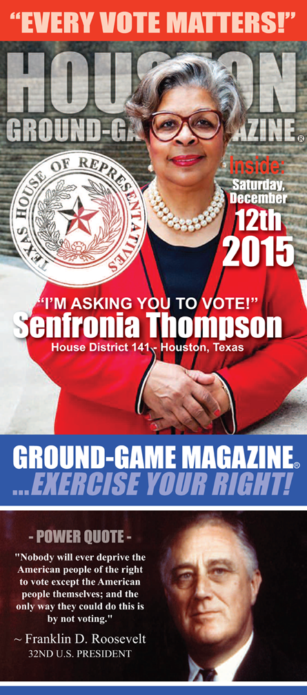 VOL. 1 NO. 7 OF GROUND-GAME MAGAZINE FEATURING STATE REP. SENFRONIA THOMPSON