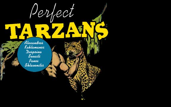PERFECT TARZANS