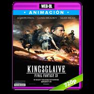 Kingsglaive: Final Fantasy XV (2016) WEB-DL 720p Audio Ingles 2.0 Subtitulada