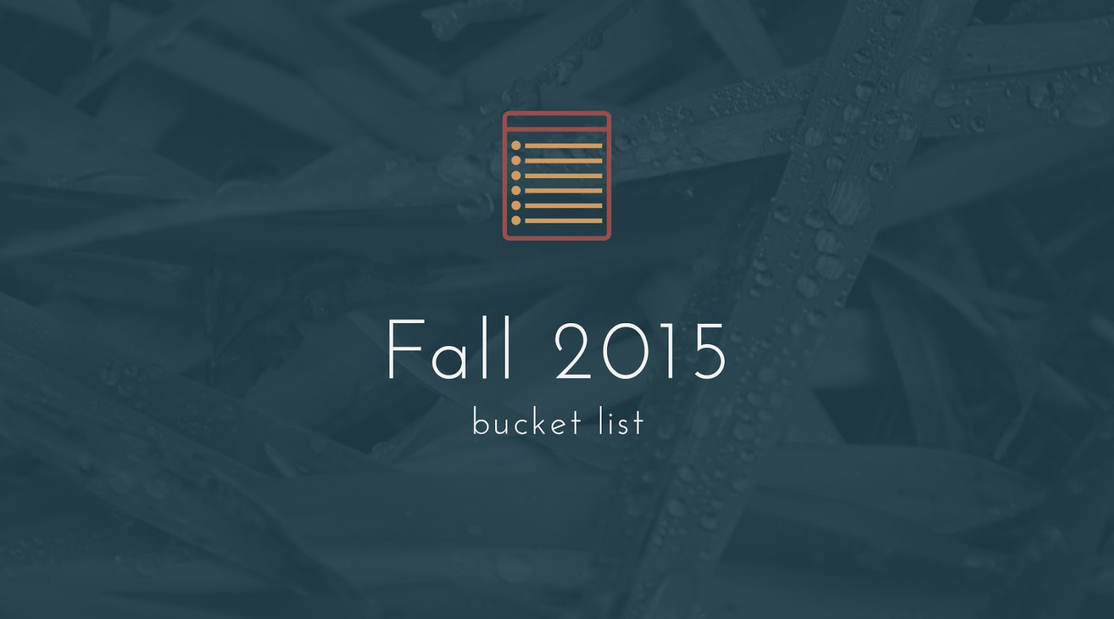 Bucket List Fall 2015
