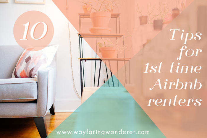 Travel Tips for 1st Time Airbnb Renters