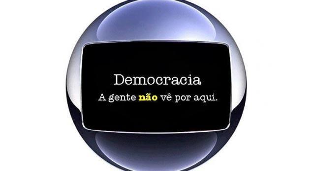 REDE GLOBO É INIMIGA DA DEMOCRACIA