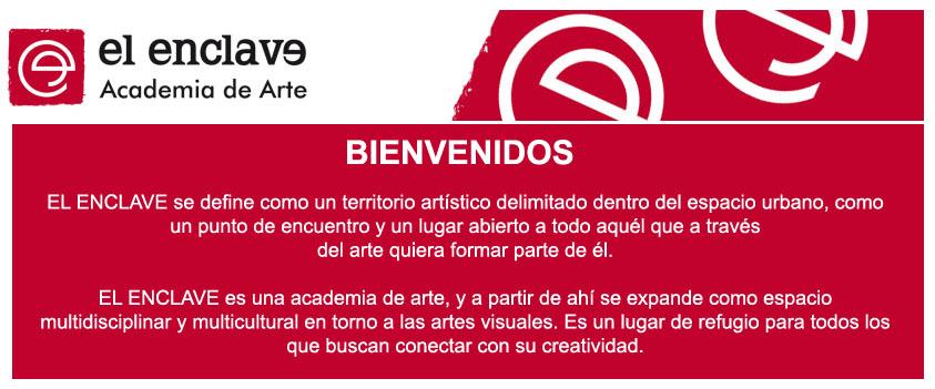El Enclave Academia de Arte.  BIENVENIDOS