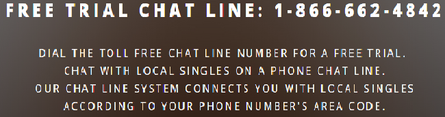 Chat free lines singles phone Chat Line