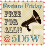 five days five ways | feature friday free for all