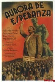 """CINE Y MEMORIA Cineforum: """"Aurora de Esperanza"""" (Antonio Sau 1937)"""