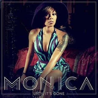 Monica - Until It