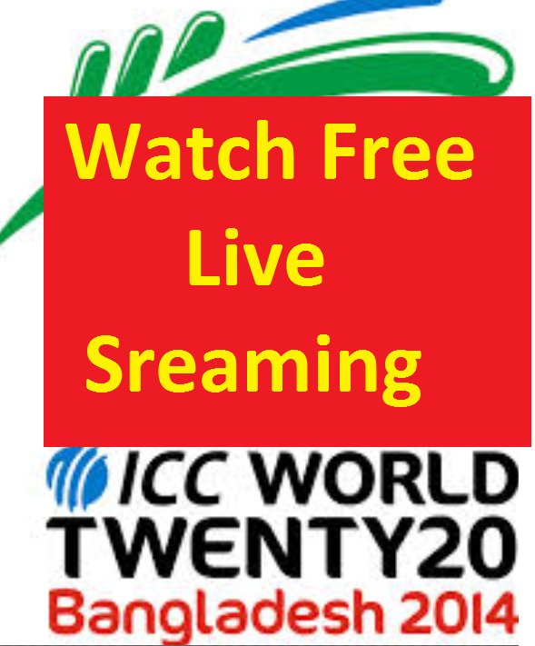Live Streaming T20 World Cup 2014