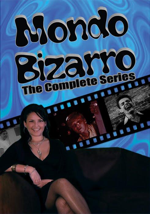 Mondo Bizarro DVD Available Now!!!
