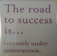 image plaque-The road to Sucess is ...currently underconstruction