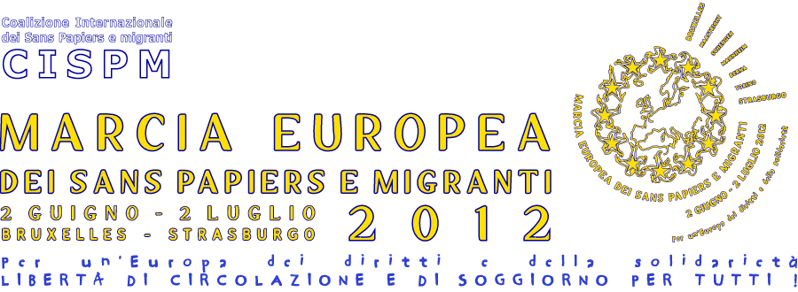 Marcia Europea dei Sans Papiers e Migranti 2012