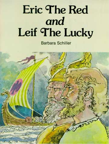 History: Eric the Red and Leif the Lucky