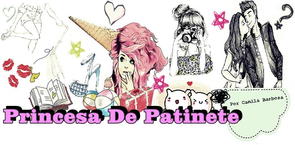 Princesa De Patinete