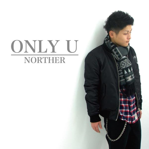 [Single] Norther – ONLY U (2016.03.14/MP3/RAR)