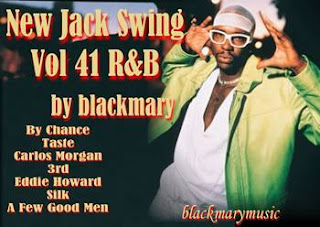 New Jack Swing Vol 41 R&B - [by blackmary]03102012