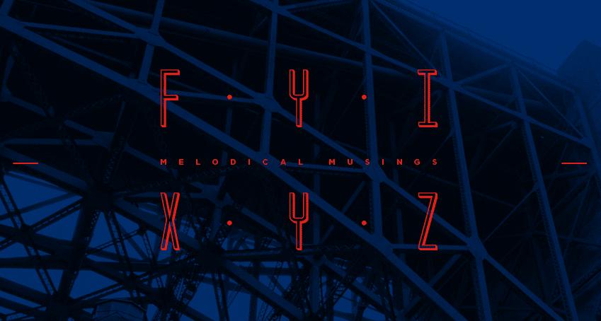 F.Y.I.X.Y.Z.