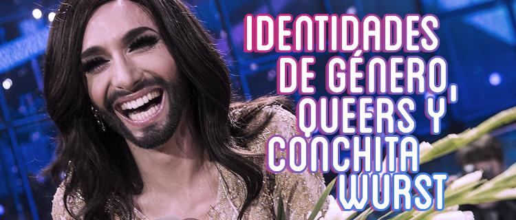 identidades de genero queers conchita wurst
