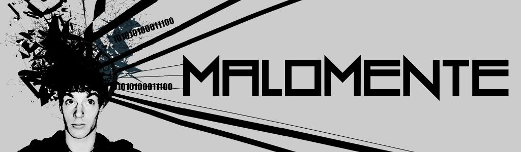 MALOMENTE