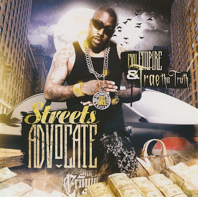 Evil_Empire_And_Trae_Tha_Truth-Steets_Advocate-(Bootleg)-2008-BbH