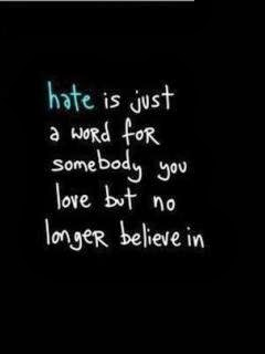 Is Just A Word For Somebody You Love But No Longer Believe In