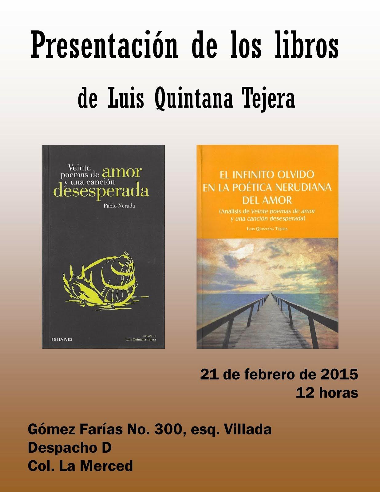 Presentación de libros de Luis Quintana Tejera