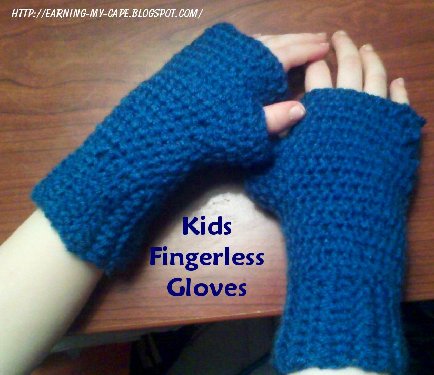 Earning-My-Cape: Fingerless Gloves for Kids {free crochet ...