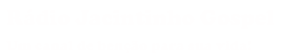 Rádio Jacintinho Gospel