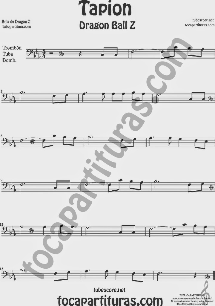 Tapión Bola de Dragón Z Partitura de Trombón, Tuba Elicón y Bombardino Sheet Music for Trombone, Tube, Euphonium Music Scores Dragon Ball Z Bso