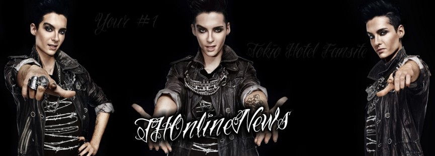 THOnlineNews - Your #1 Tokio Hotel Fansite