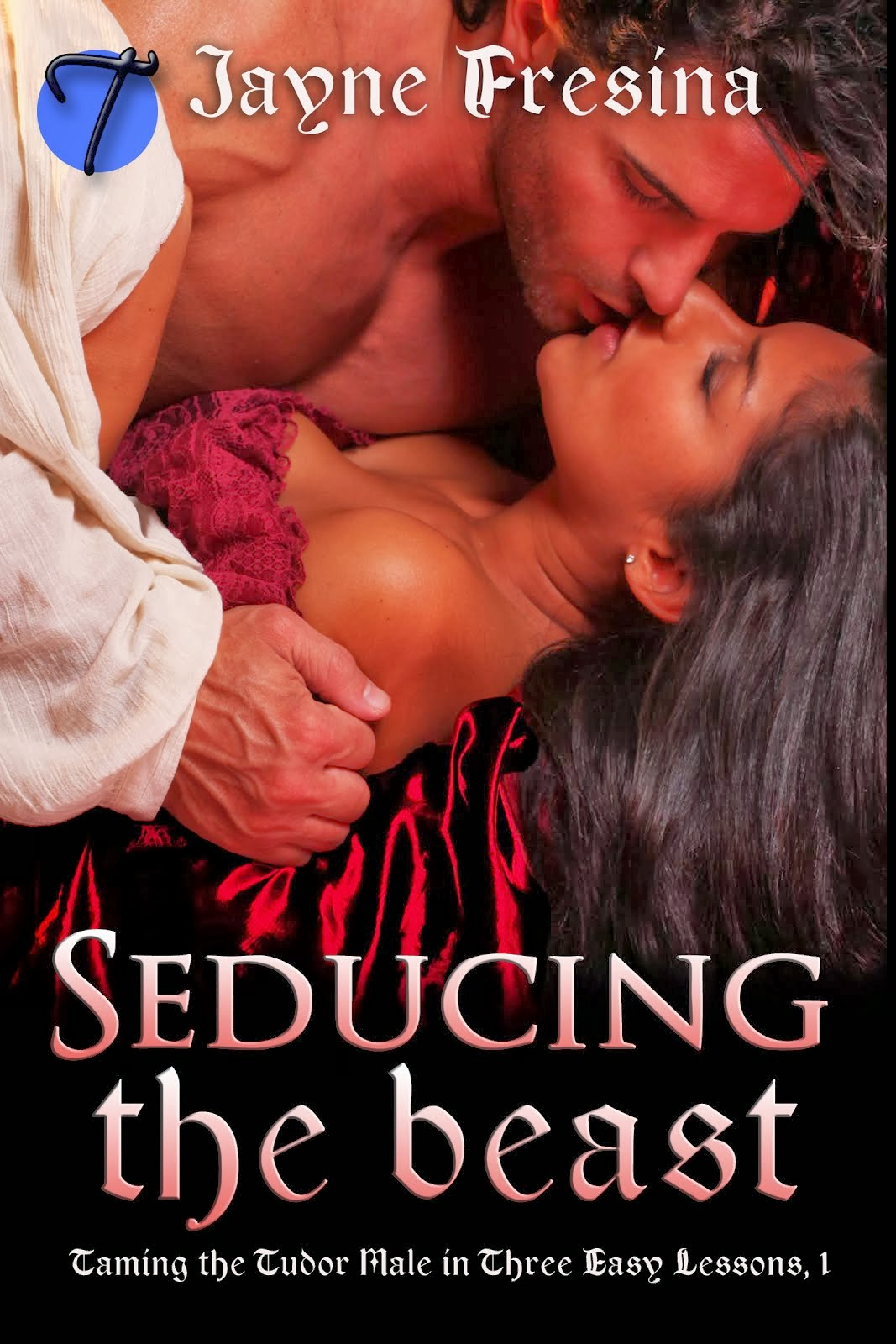 Taming the Tudor Male in Three Easy Lessons, Book 1