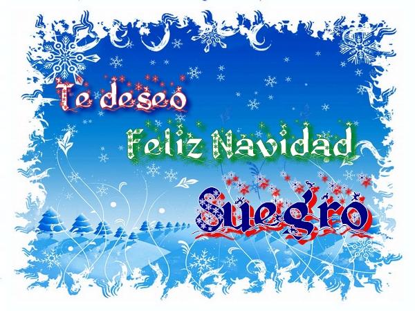 Te deseo Feliz Navidad Suegro