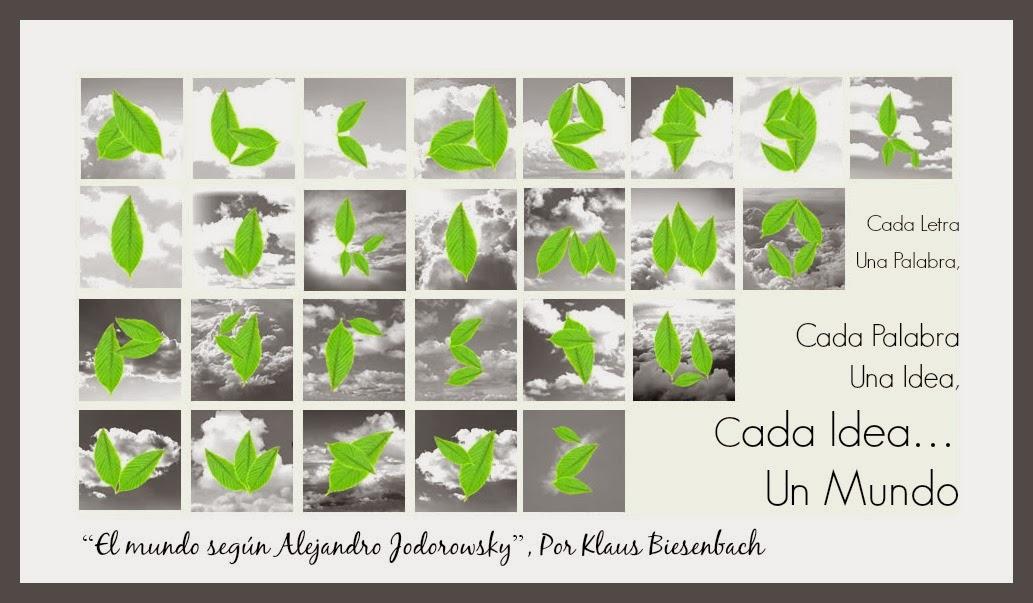 ❝Cada Letra Una Palabra, Cada Palabra Una Idea, Cada Idea... Un Mundo❞