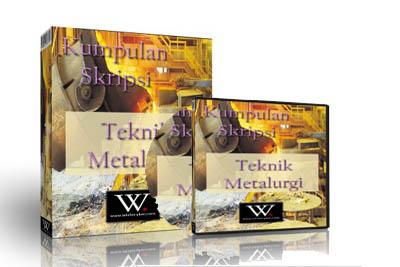 kumpulan skripsi teknik metalurgi digital store