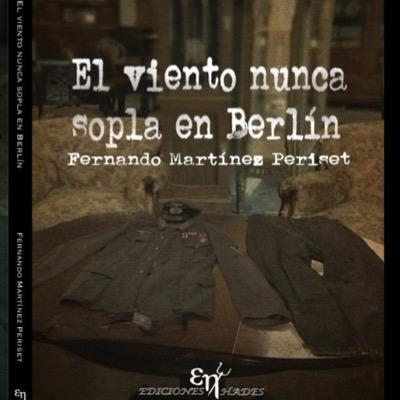 """Portada """"El viento nunca sopla en Berlín"""""""