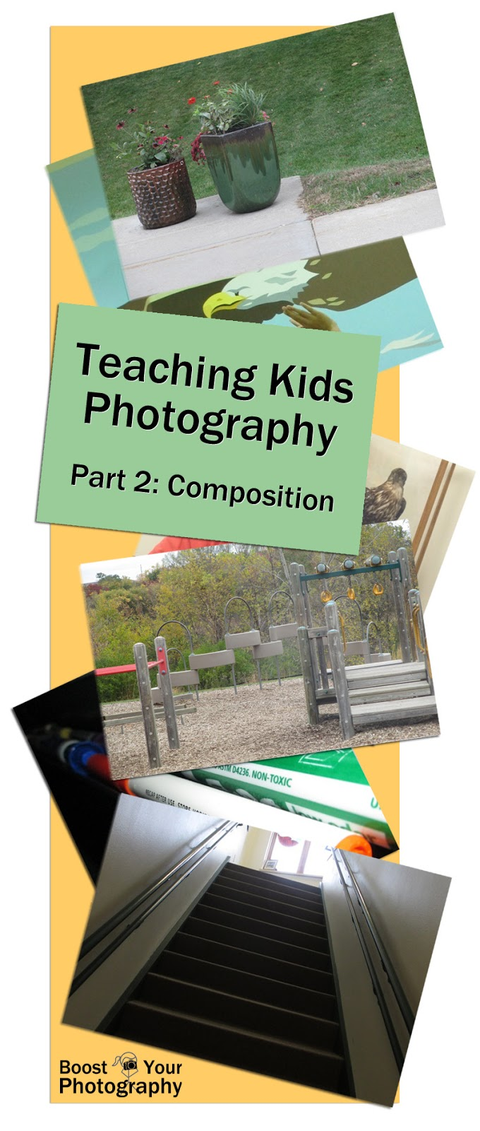 Teaching Kids Photography Part 2: Composition and Design | Boost Your Photography