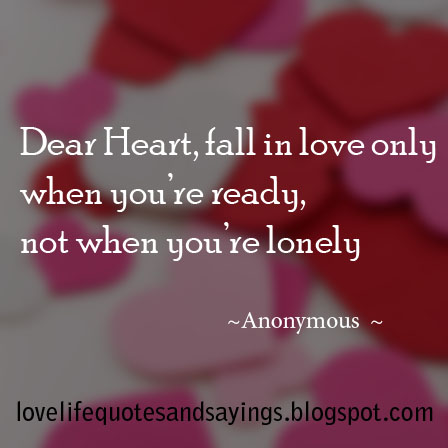 Dear Heart, fall in love.. - Love Quotes and Sayings
