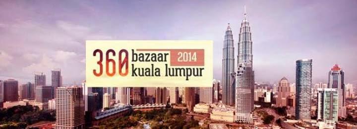 Event: 360 Kuala Lumpur - KL Biggest Bazaar! + GIVEAWAY
