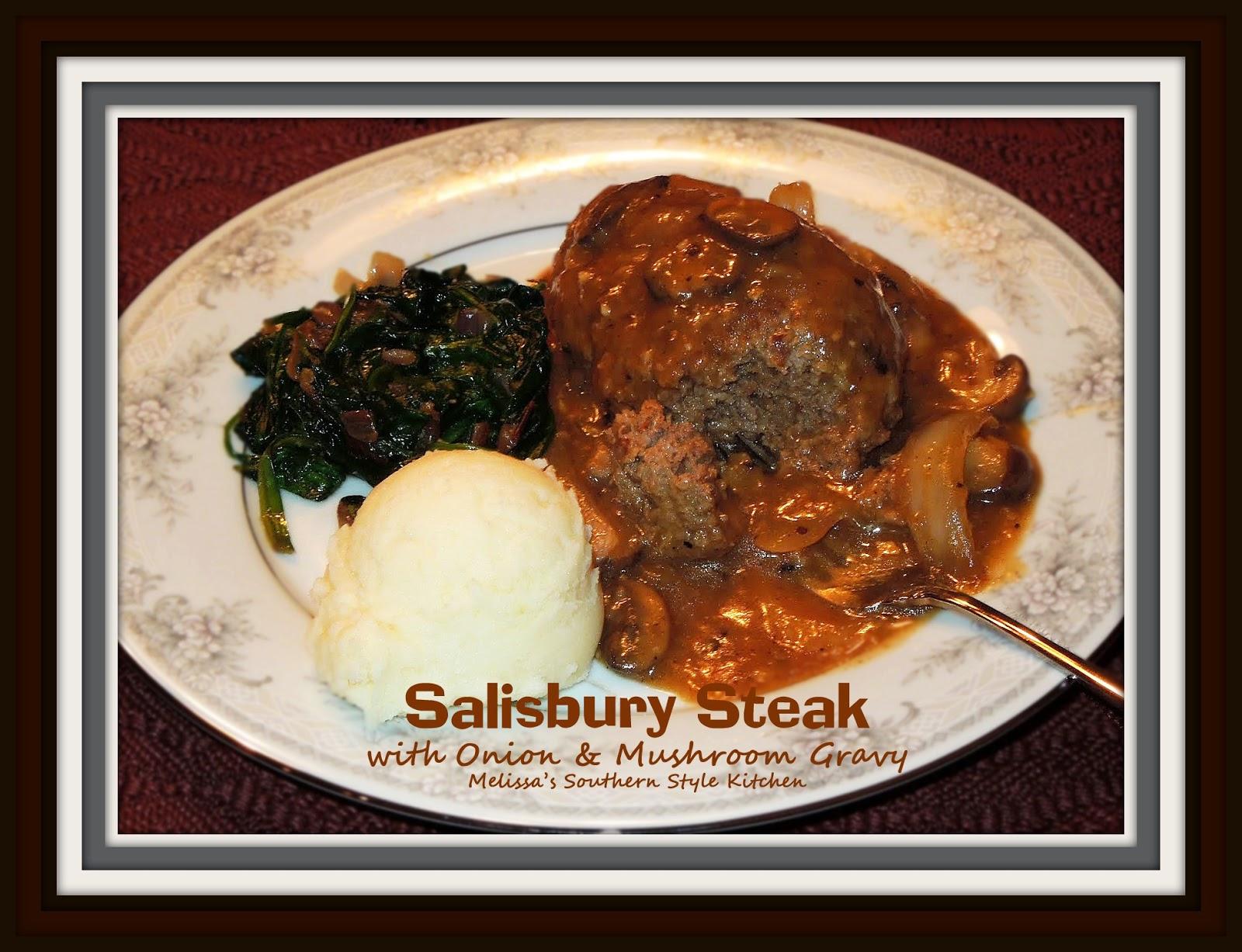 Salisbury Steak with Onion & Mushroom Gravy