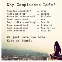 why complicate life keep it simple life quotes sayings pics