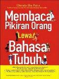 Membaca Pikiran Orang Lewat Bahasa Tubuh