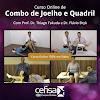 Combo Joelho e Quadril - Cursos Online