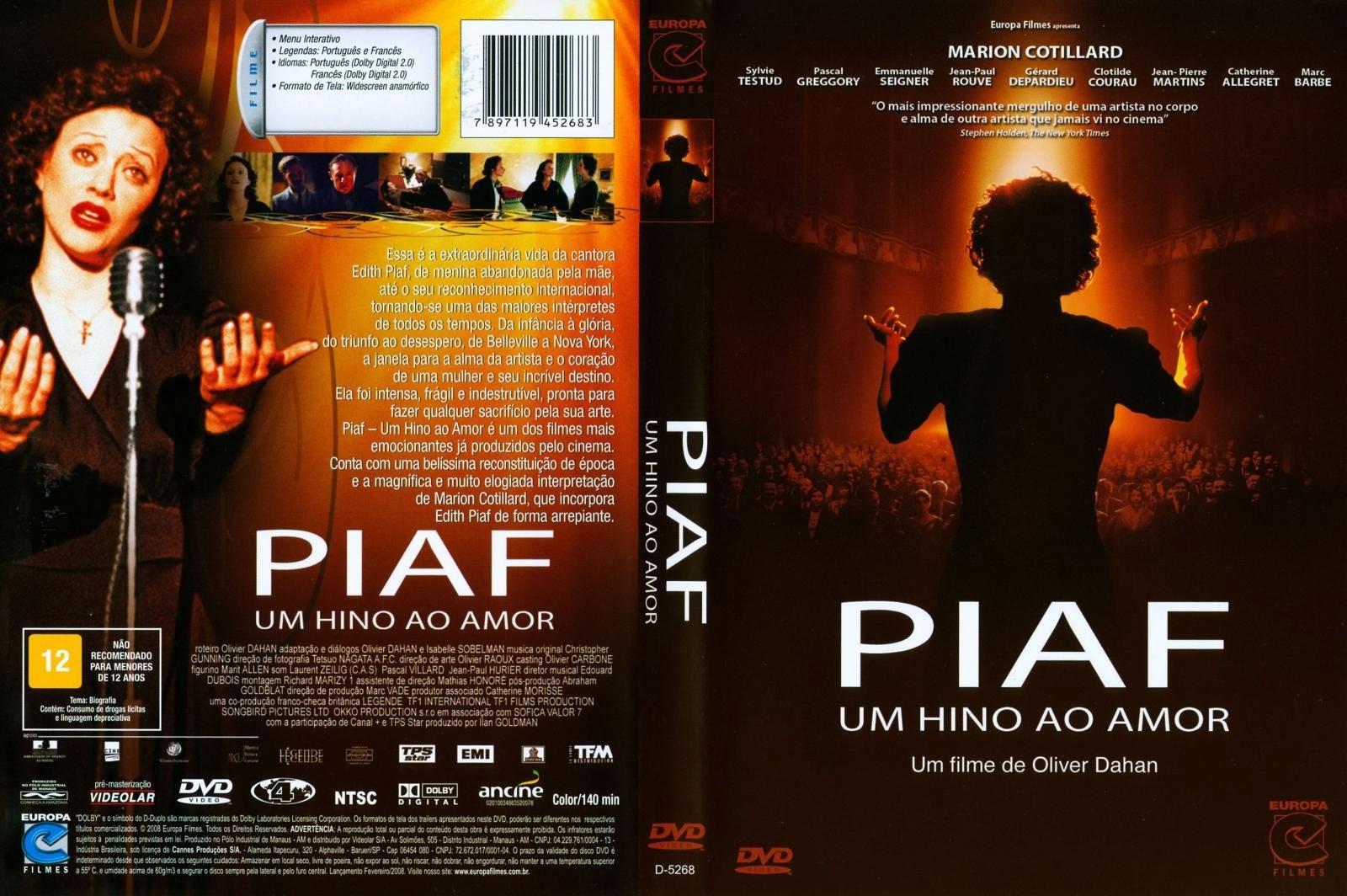 1067º - PIAF, UM HINO AO AMOR (2007)
