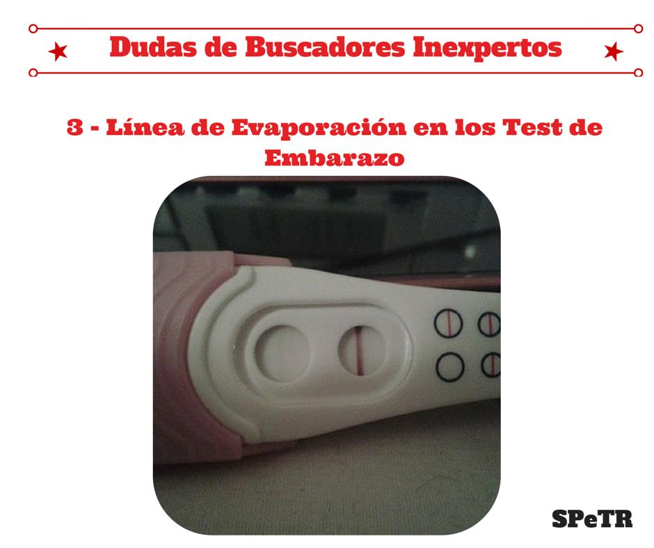 Línea de Evaporación en los Test de Embarazo - Dudas de Buscadores inexpertos 3