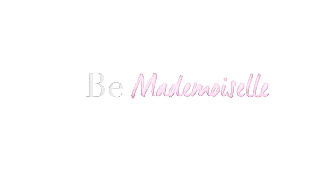 Be Mademoiselle